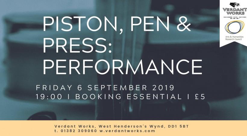 Piston, Pen & Press: Performance image