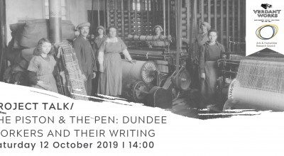 Project Talk I The Piston & The Pen: Dundee Workers and their Writing image
