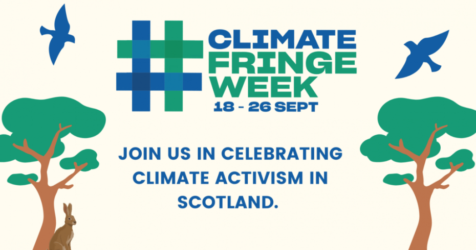 Cimate Fringe Week 18-26 September 2021, join us to celebrate climate activism in Scotland